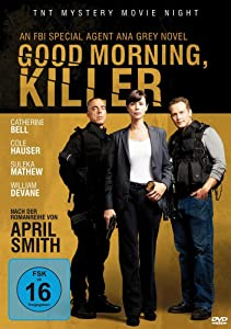 ipad for watching movies Good Morning, Killer by R. Ellis Frazier [BluRay]