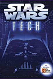 Star Wars Tech (2007) Poster - Movie Forum, Cast, Reviews