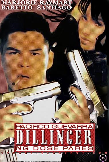 Watch Pacifico Guevarra, Dillinger Ng Dose Pares (1992)