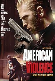 Kaiwi Lyman, Emma Catherine Rigby, and Rob Gronkowski in American Violence (2017)