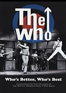 Movie must watch The Who: Who's Better Who's Best [pixels]