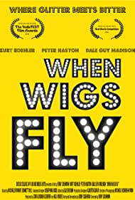 When Wigs Fly (2017)
