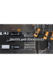 Drivers and Demagogues