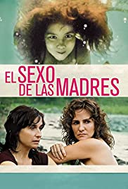 The Sex of the Mothers Poster