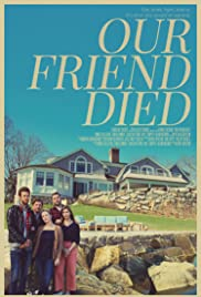 Our Friend Died Poster