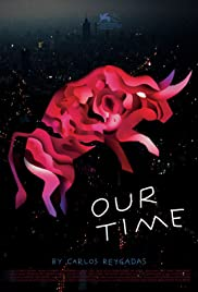 Our Time (2018) Poster - Movie Forum, Cast, Reviews