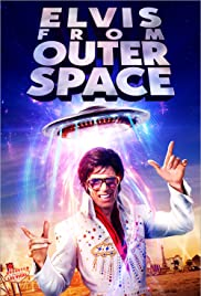 Elvis from Outer Space (2020) 720p