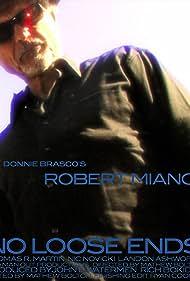 Robert Miano in No Loose Ends (2014)
