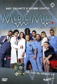 Medici miei (2008)