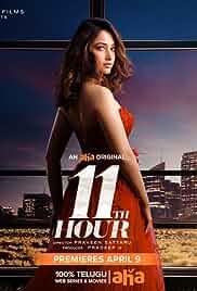 11th Hour 2021 S01 Telugu Complete An Aha Original