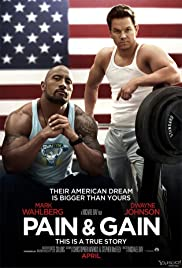 Pain & Gain: The A Game - Michael Bay's 'Pain & Gain' Poster