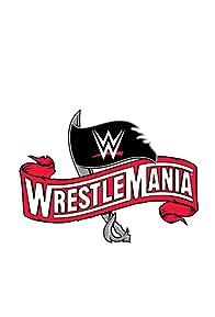 Primary photo for WrestleMania 36