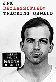 Primary photo for JFK Declassified: Tracking Oswald