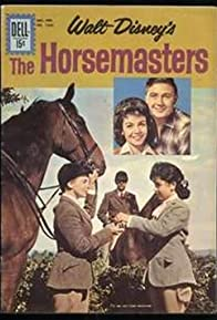Primary photo for The Horsemasters: Follow Your Heart