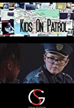 Kids on Patrol