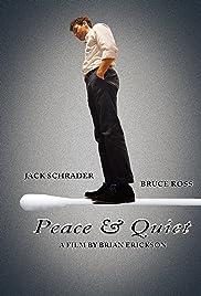 Peace & Quiet Poster