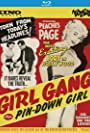 """Review: """"Girl Gang"""" (1954) & """"Pin-down Girl"""" (aka The Blonde Pick-Up; 1951); Blu-ray Double Feature From Kino Lorber And Something Weird Video"""