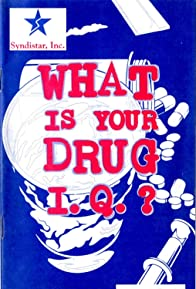 Primary photo for What Is Your Drug I.Q.?