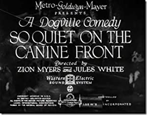 Jules White So Quiet on the Canine Front Movie