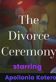 The Divorce Ceremony () ONLINE SEHEN