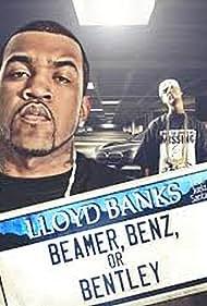 Lloyd Banks Feat. Juelz Santana: Beamer, Benz, or Bentley (2010)