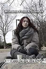 Primary photo for Moments from a Sidewalk