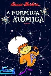 The Atom Ant Show Poster - TV Show Forum, Cast, Reviews