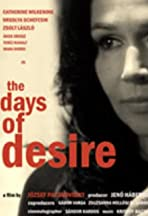 The Days of Desire