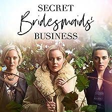 Secret Bridesmaids' Business (2019– )