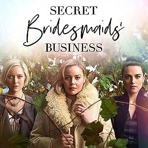 Where to stream Secret Bridesmaids' Business