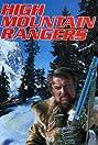 High Mountain Rangers (1987) Poster