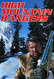 High Mountain Rangers Poster