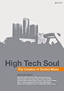 Psp downloaded movies High Tech Soul: The Creation of Techno Music [480x360]