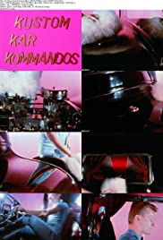 Kustom Kar Kommandos (1970) Poster - Movie Forum, Cast, Reviews
