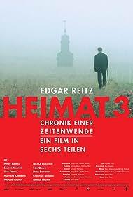 Heimat 3 - Chronik einer Zeitenwende (2004) Poster - TV Show Forum, Cast, Reviews
