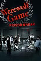 Werewolf Game: Prison Break