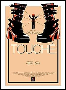 Touché (2011 Video)