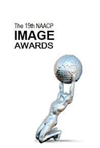 Primary photo for 19th Annual NAACP Image Awards