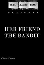 Her Friend the Bandit (1914) Poster - Movie Forum, Cast, Reviews