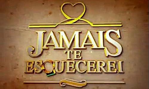New movies watching free Jamais Te Esquecerei by [480i]