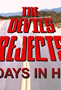 Primary photo for 30 Days in Hell: The Making of 'The Devil's Rejects'