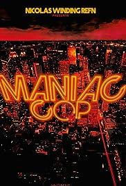 Maniac Cop Poster - Movie Forum, Cast, Reviews