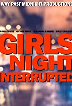 Girls Night Interrupted
