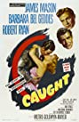 Caught (1949) Poster
