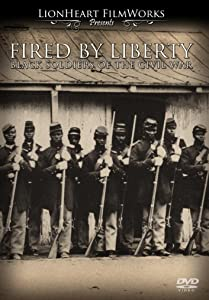 Watch 3gp movies Fired by Liberty: Black Soldiers of the Civil War by 2160p]