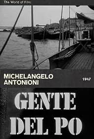 Gente del Po Poster - Movie Forum, Cast, Reviews