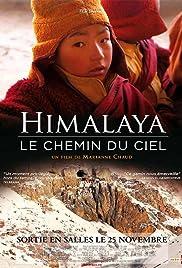 Himalaya, le chemin du ciel Poster