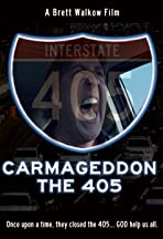 Carmageddon: The 405