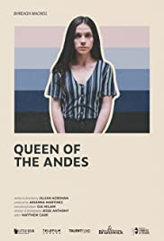 Queen of the Andes - IMDb