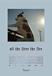 All the Fires the Fire Poster